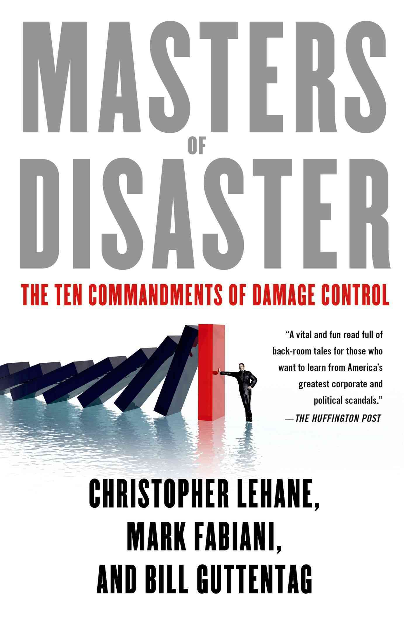 Masters of Disaster By Lehane, Christopher/ Fabiani, Mark/ Guttentag, Bill